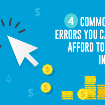 4-common-ppc-errors-you-cannot-afford-to-make-in-2018